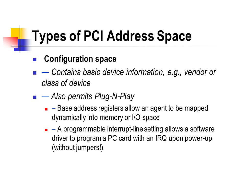 Types of PCI Address Space