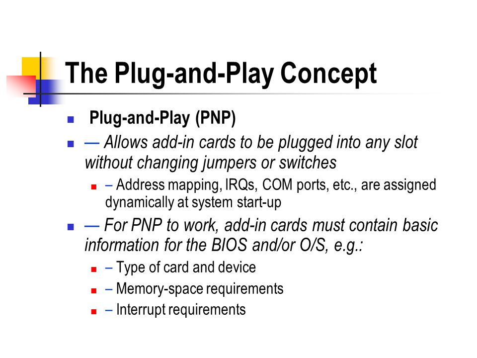 The Plug-and-Play Concept