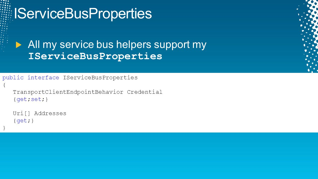 IServiceBusProperties