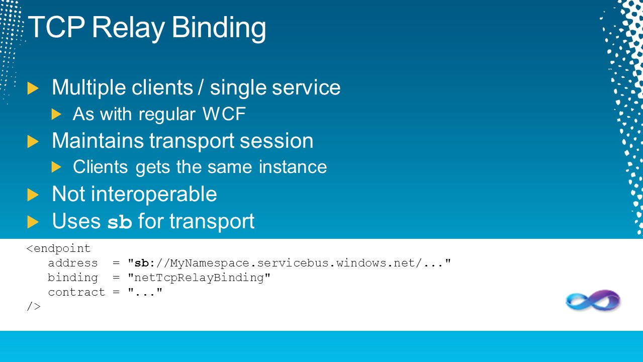 TCP Relay Binding Multiple clients / single service