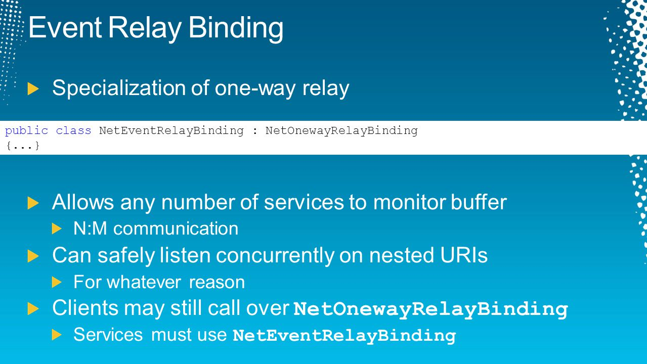 Event Relay Binding Specialization of one-way relay