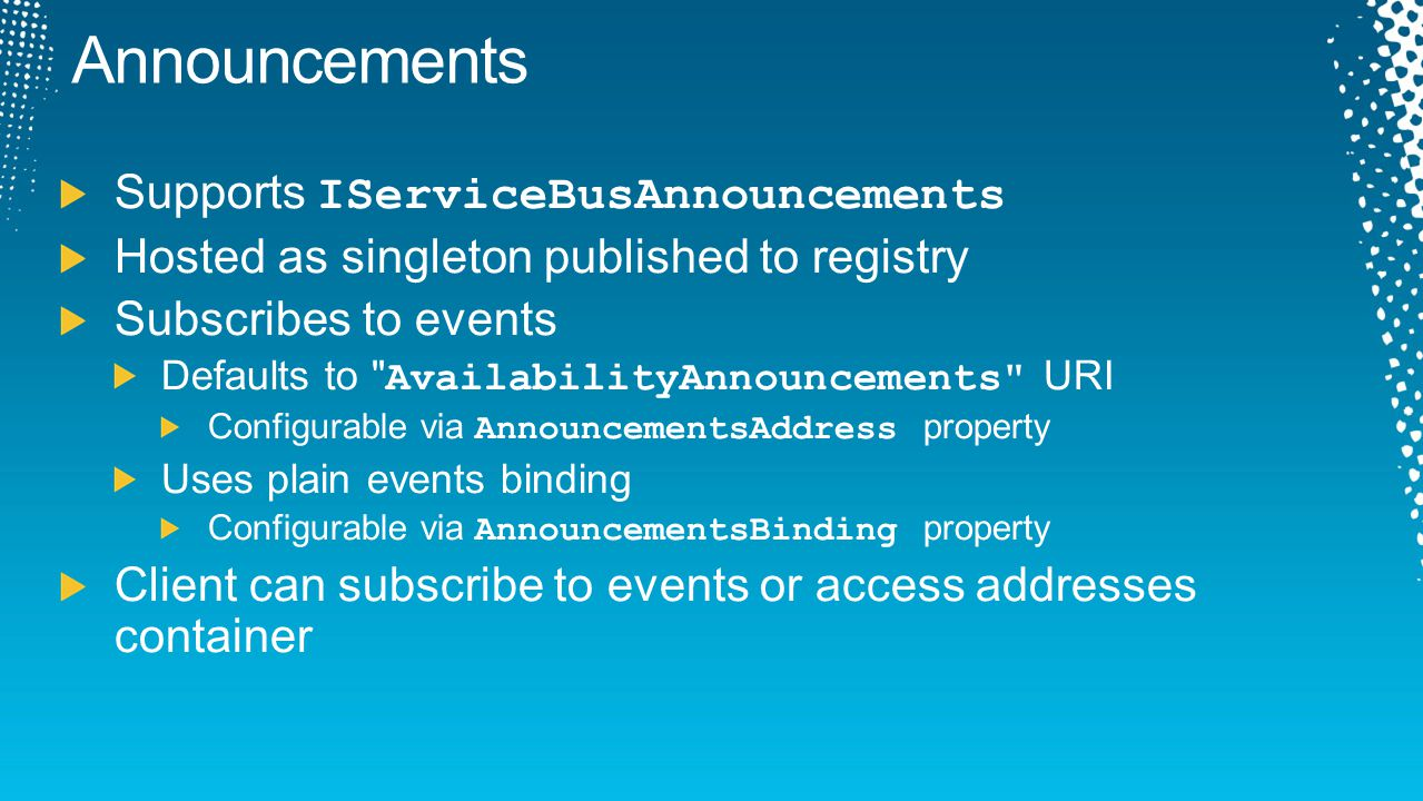 Announcements Supports IServiceBusAnnouncements