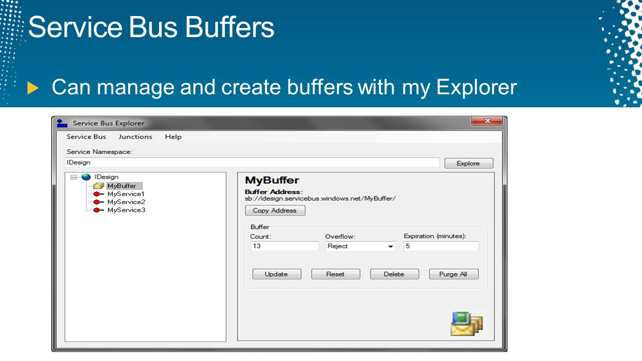 Service Bus Buffers Can manage and create buffers with my Explorer