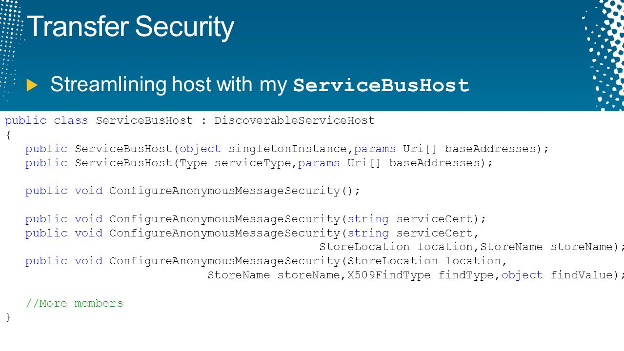 Transfer Security Streamlining host with my ServiceBusHost