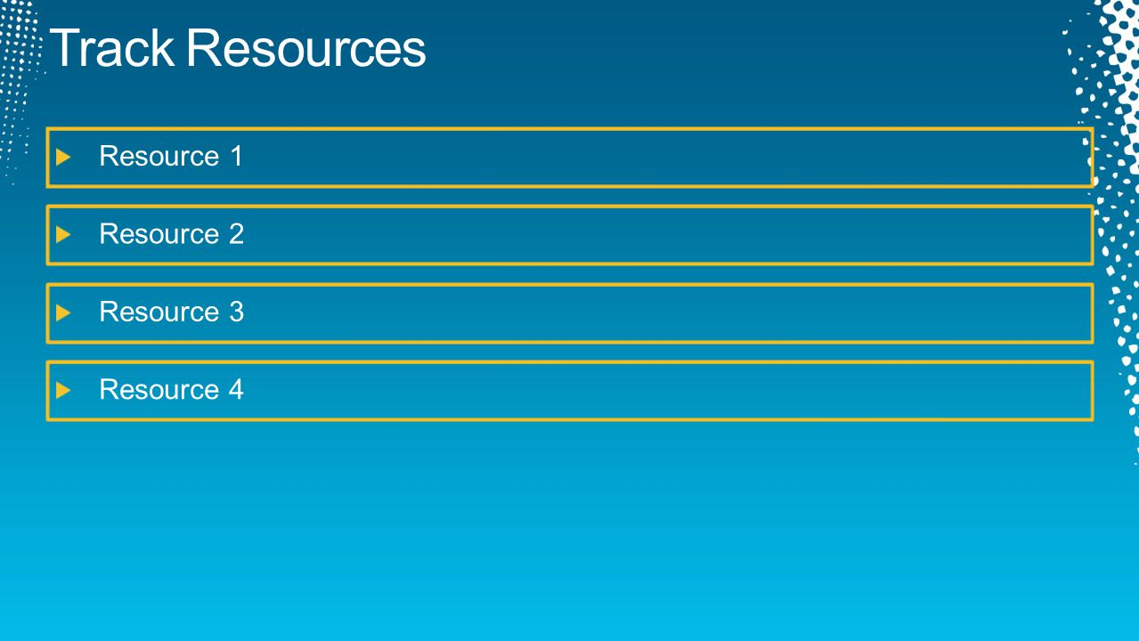 Track Resources Resource 1 Resource 2 Resource 3 Resource 4