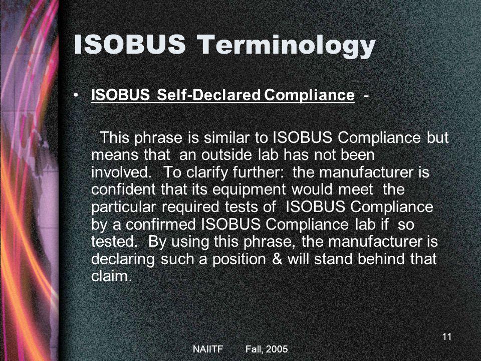 ISOBUS Terminology ISOBUS Self-Declared Compliance -