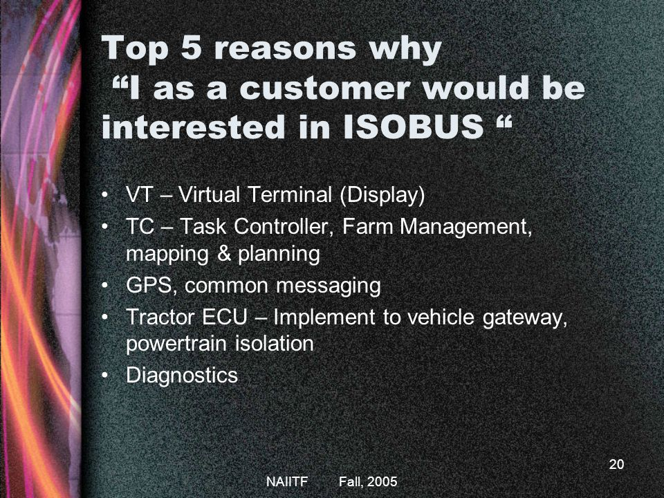 Top 5 reasons why I as a customer would be interested in ISOBUS