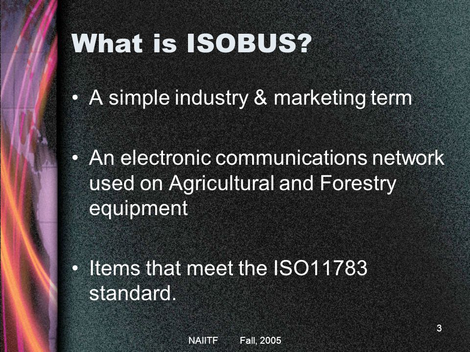 What is ISOBUS A simple industry & marketing term