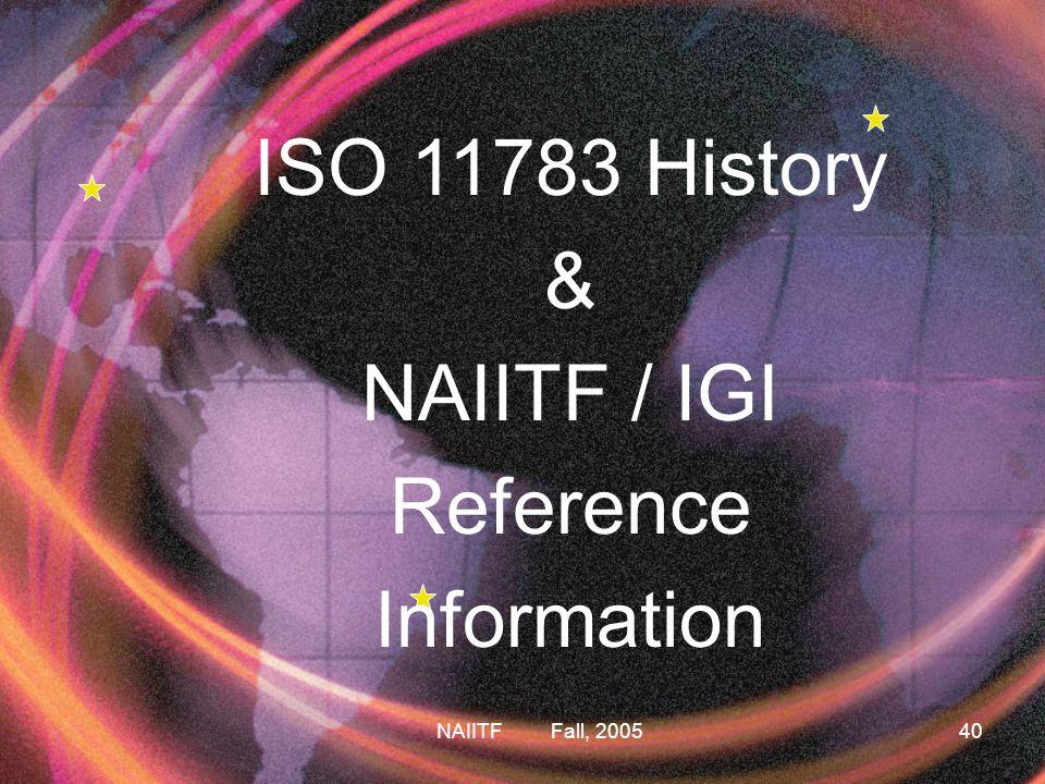 ISO 11783 History & NAIITF / IGI Reference Information