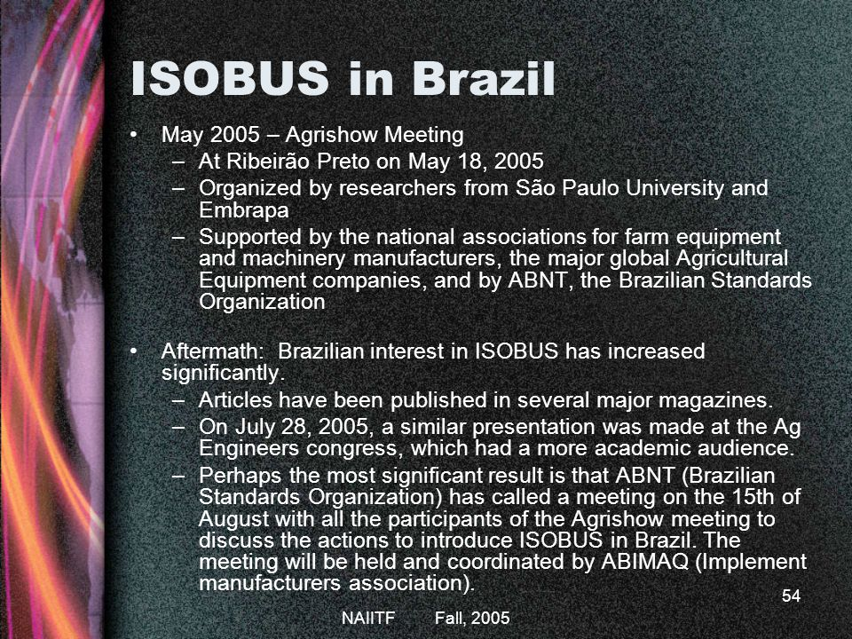 ISOBUS in Brazil May 2005 – Agrishow Meeting