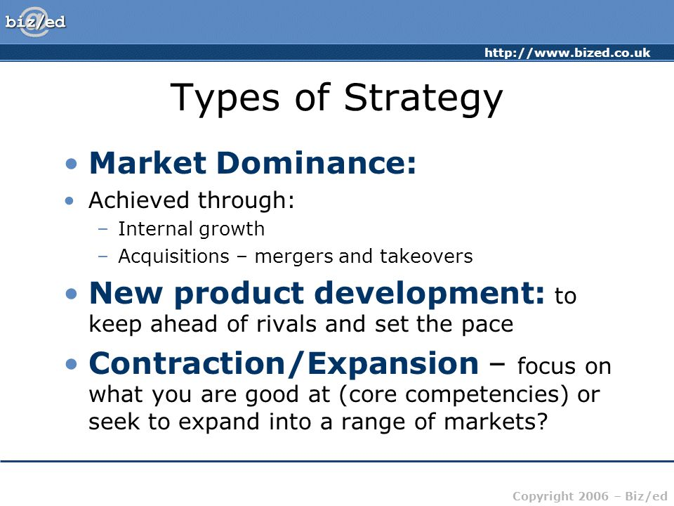 Types of Strategy Market Dominance: