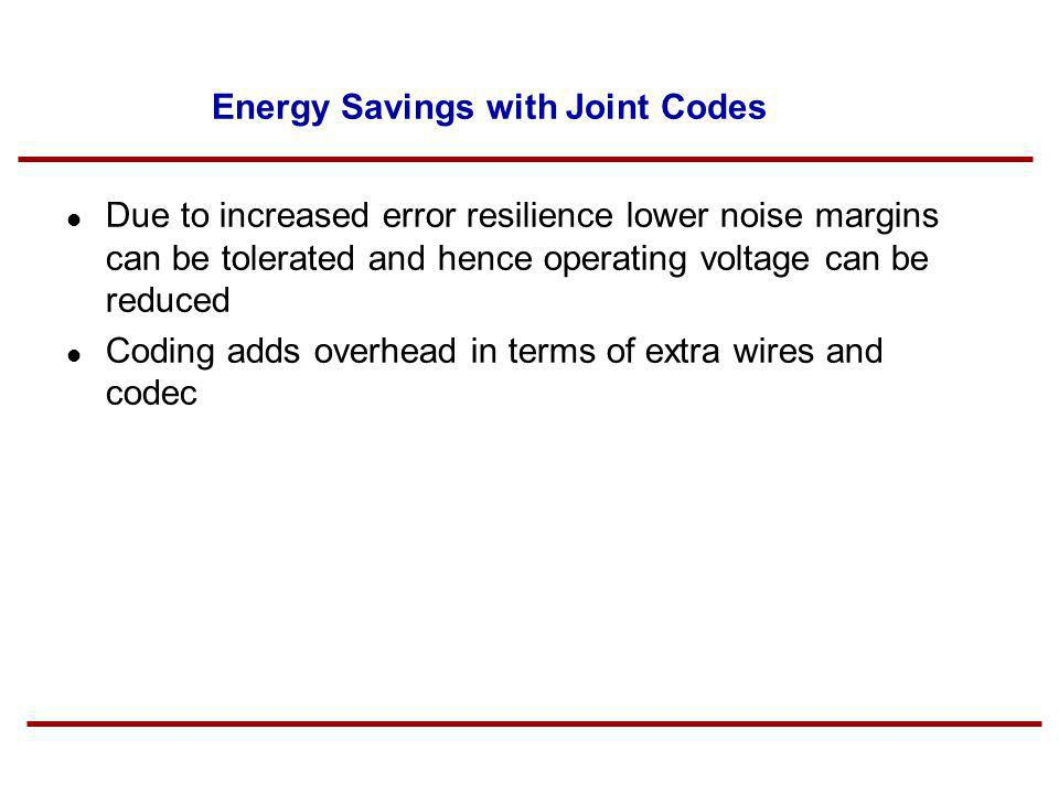 Energy Savings with Joint Codes