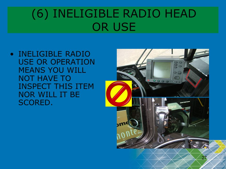 (6) INELIGIBLE RADIO HEAD OR USE