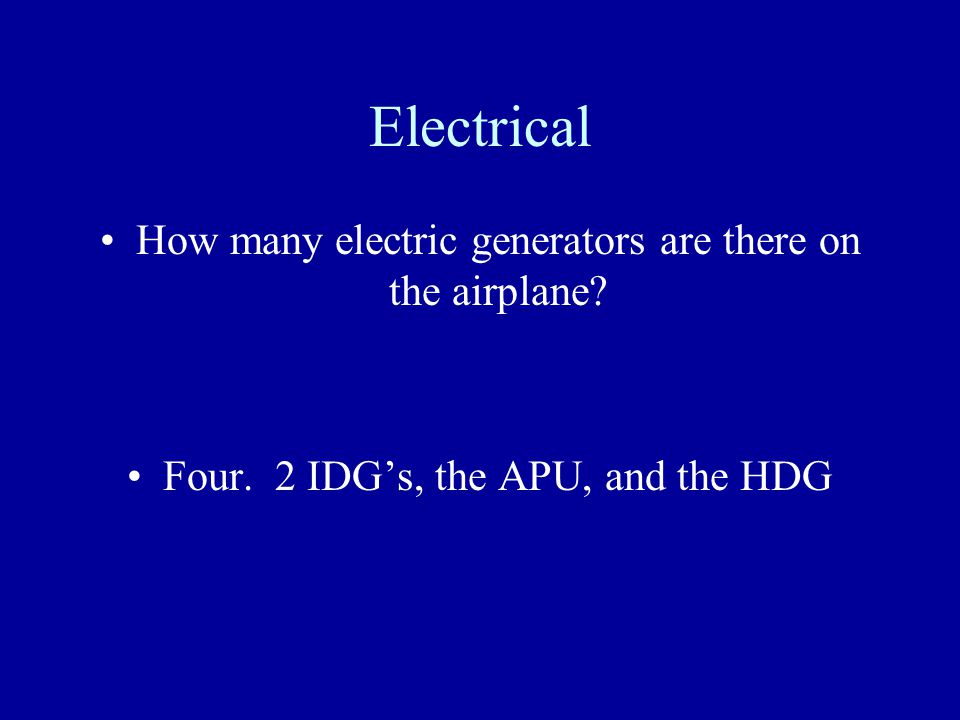 Electrical How many electric generators are there on the airplane