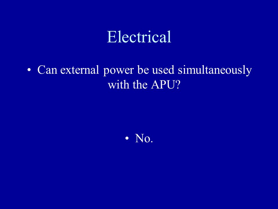 Can external power be used simultaneously with the APU