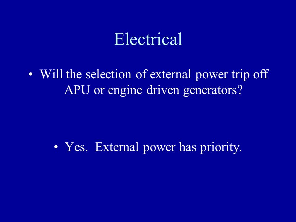 Yes. External power has priority.
