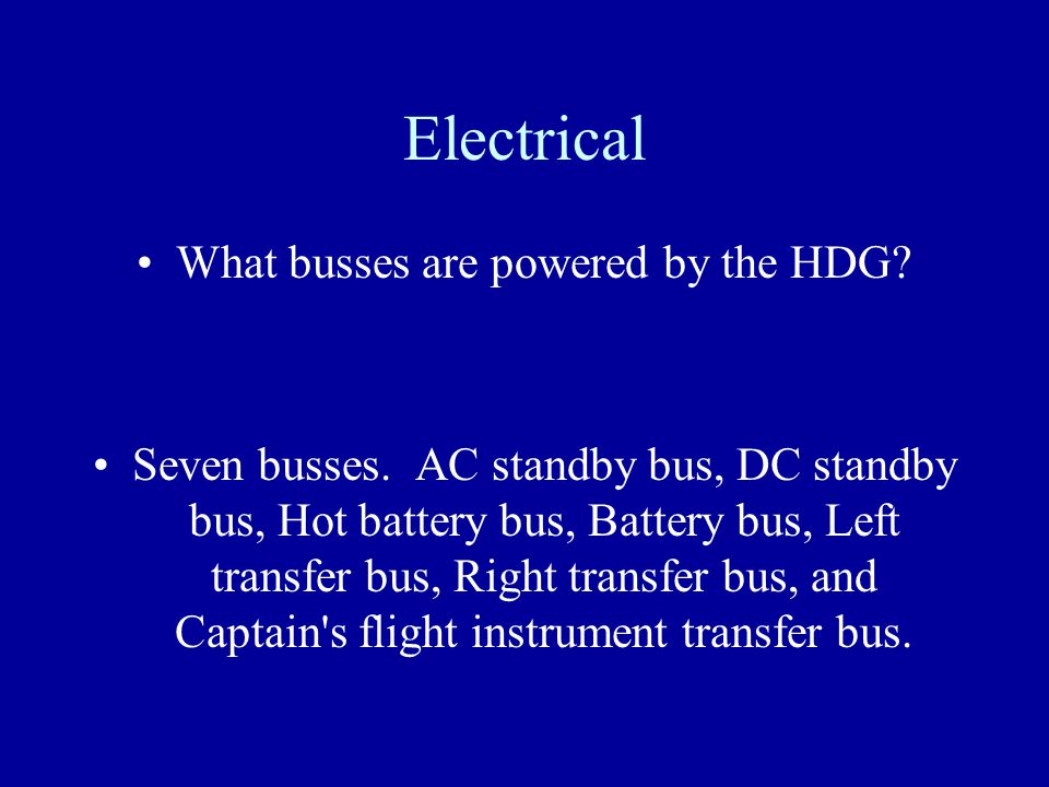 What busses are powered by the HDG
