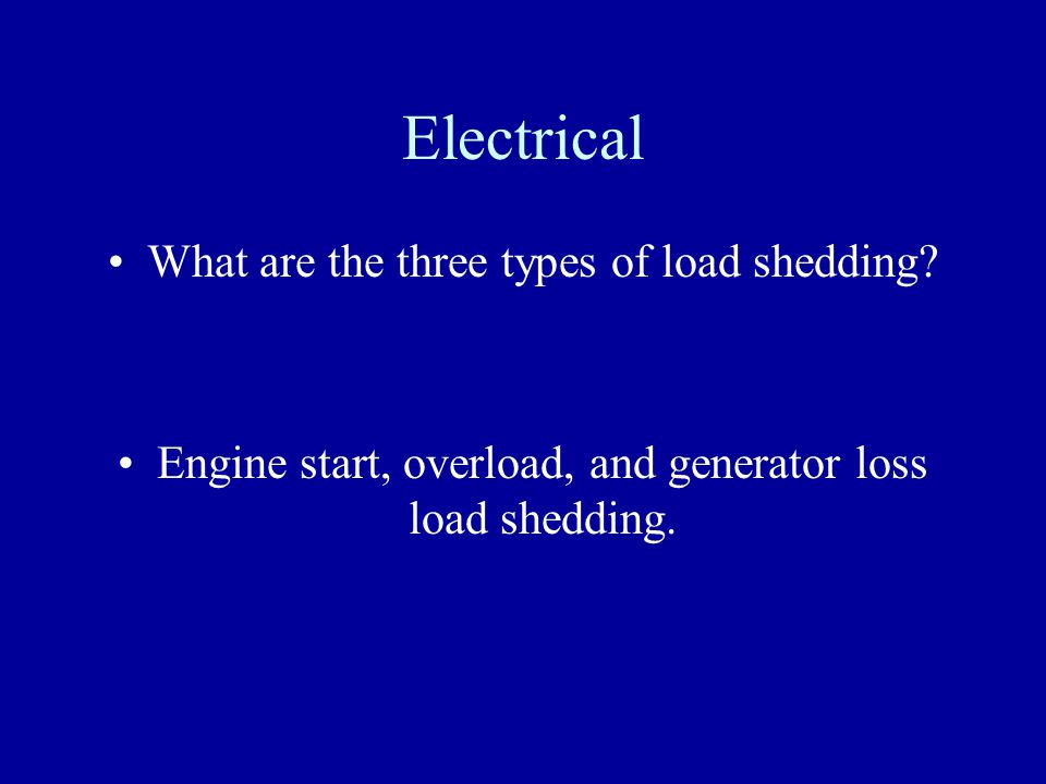 Electrical What are the three types of load shedding