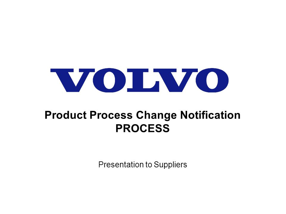 Product Process Change Notification PROCESS
