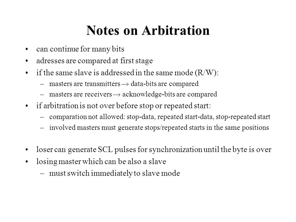 Notes on Arbitration can continue for many bits