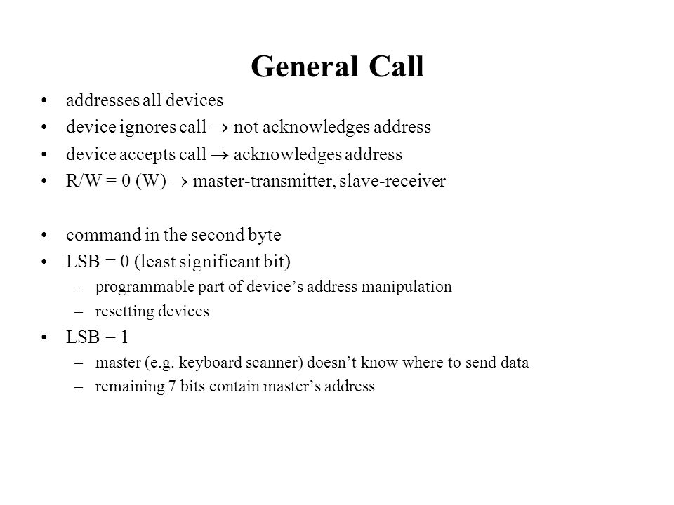 General Call addresses all devices