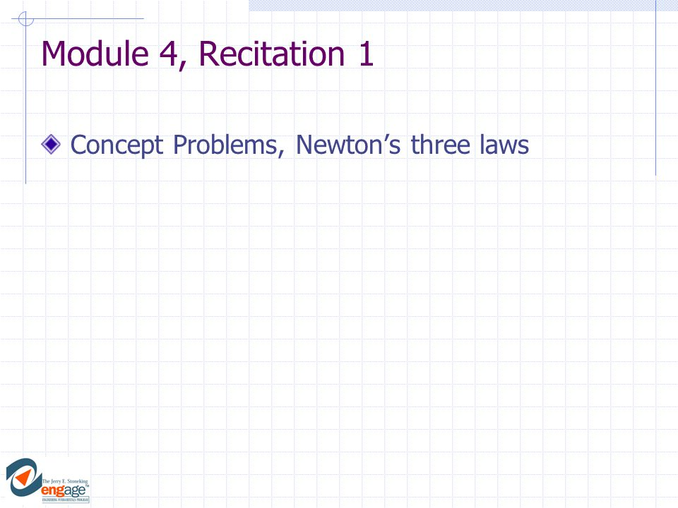 Module 4, Recitation 1 Concept Problems, Newton's three laws