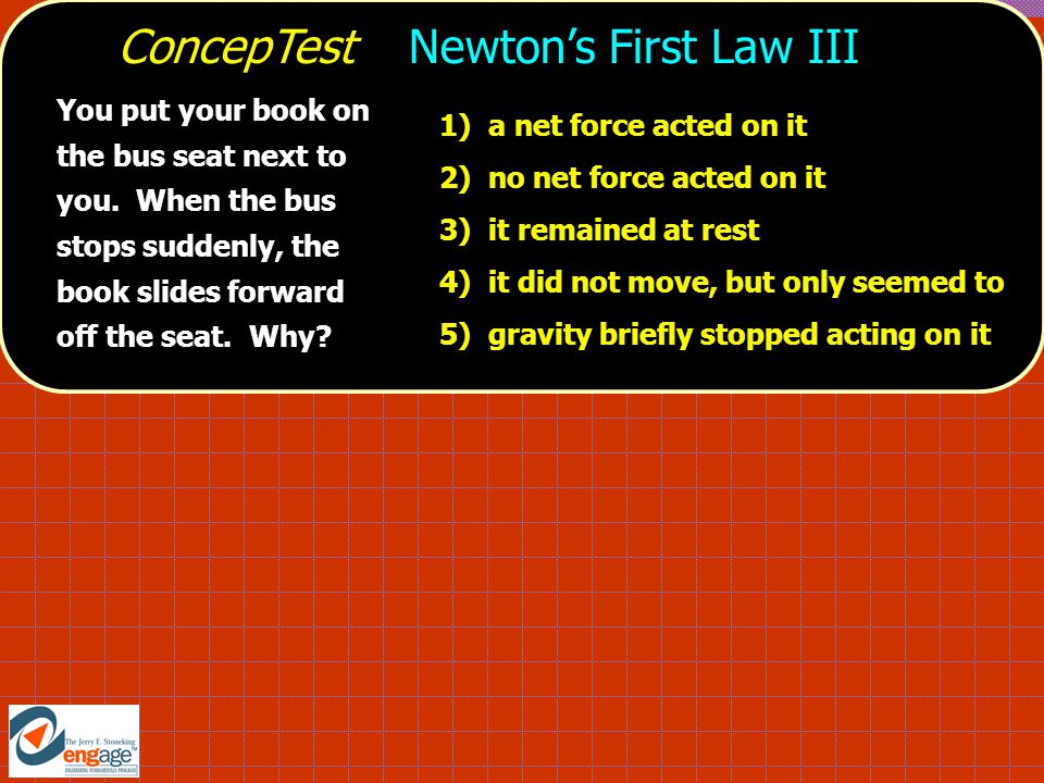 ConcepTest Newton's First Law III