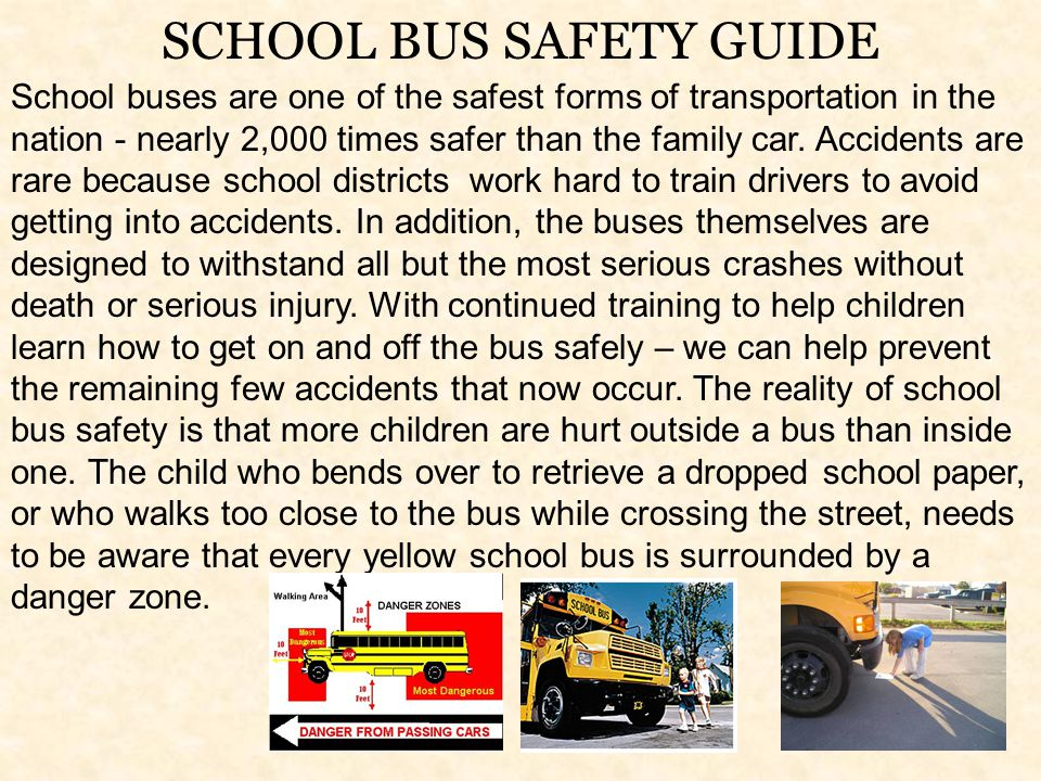 SCHOOL BUS SAFETY GUIDE