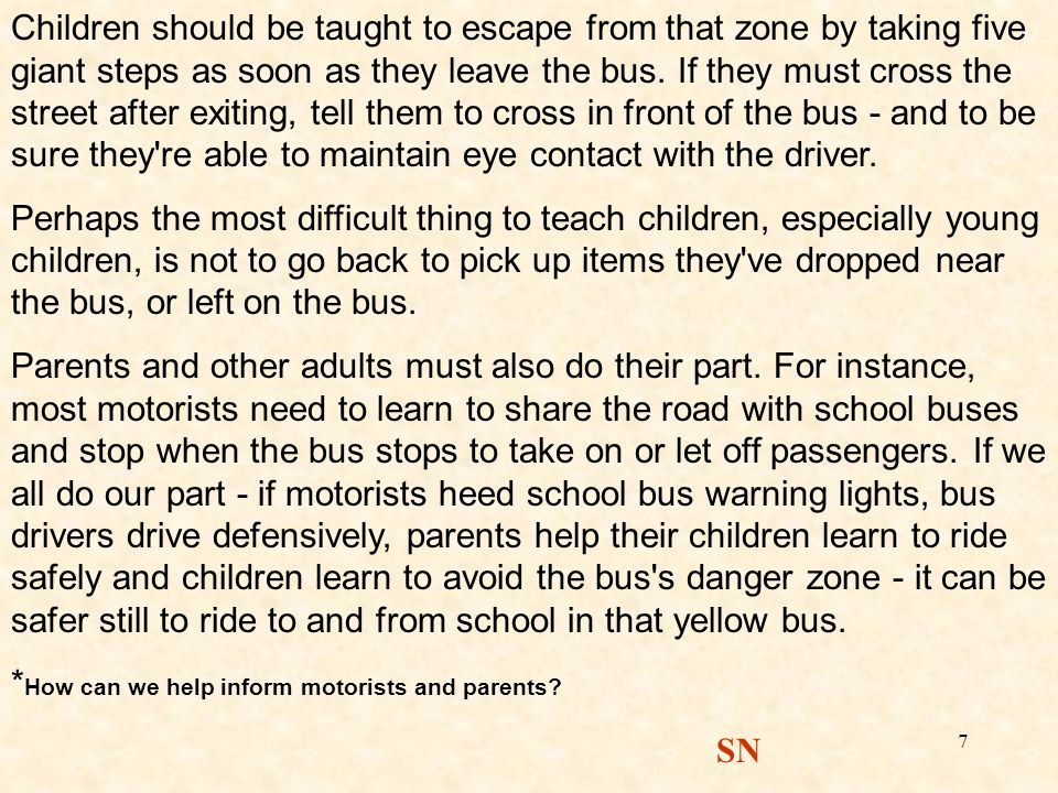 *How can we help inform motorists and parents