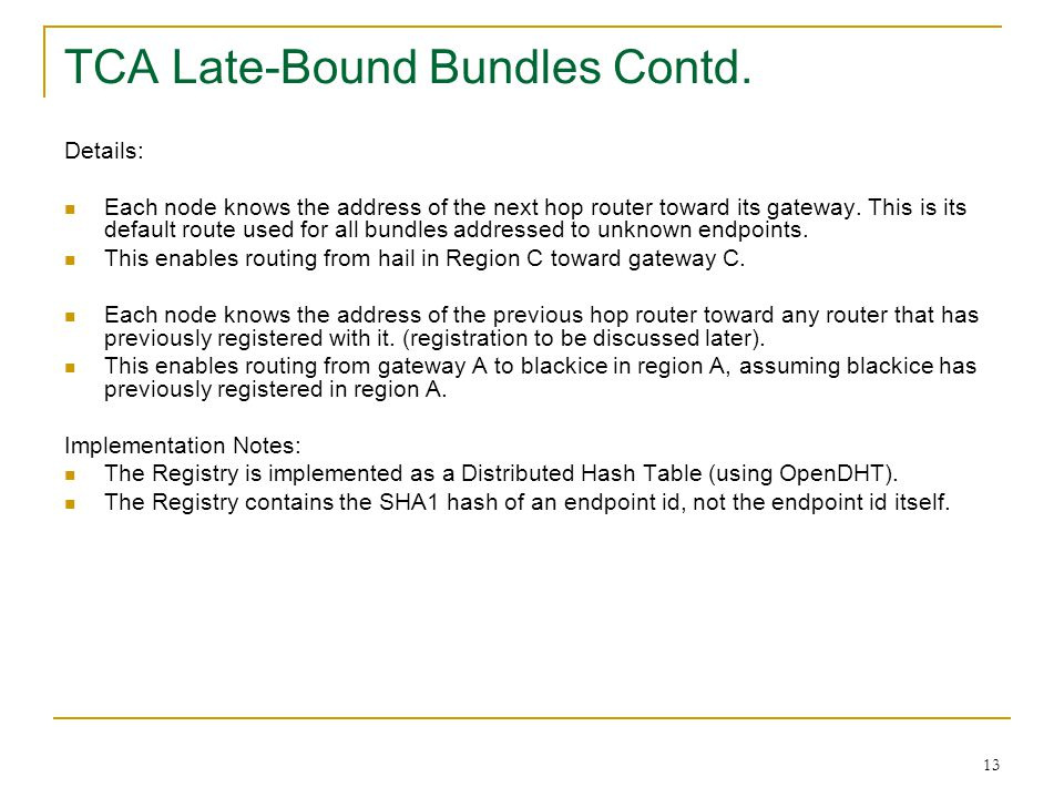 TCA Late-Bound Bundles Contd.