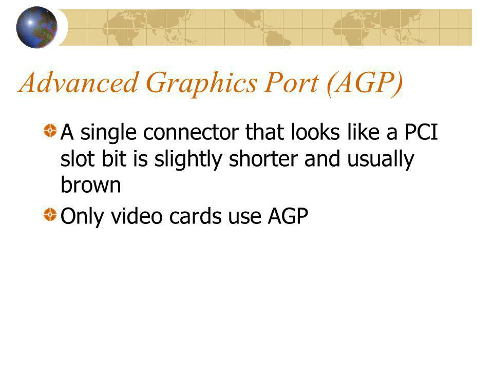 Advanced Graphics Port (AGP)