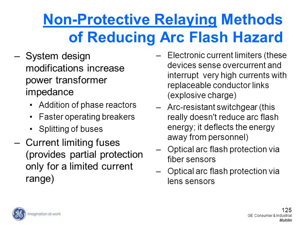 Non-Protective Relaying Methods of Reducing Arc Flash Hazard