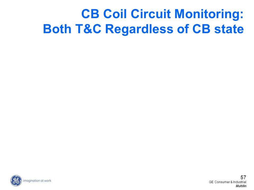 CB Coil Circuit Monitoring: Both T&C Regardless of CB state
