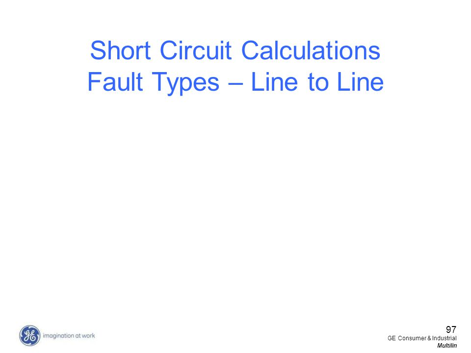 Short Circuit Calculations Fault Types – Line to Line