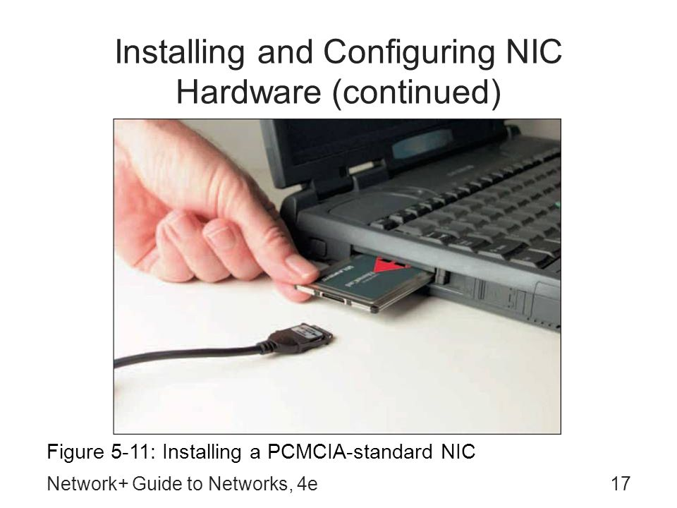 Installing and Configuring NIC Hardware (continued)