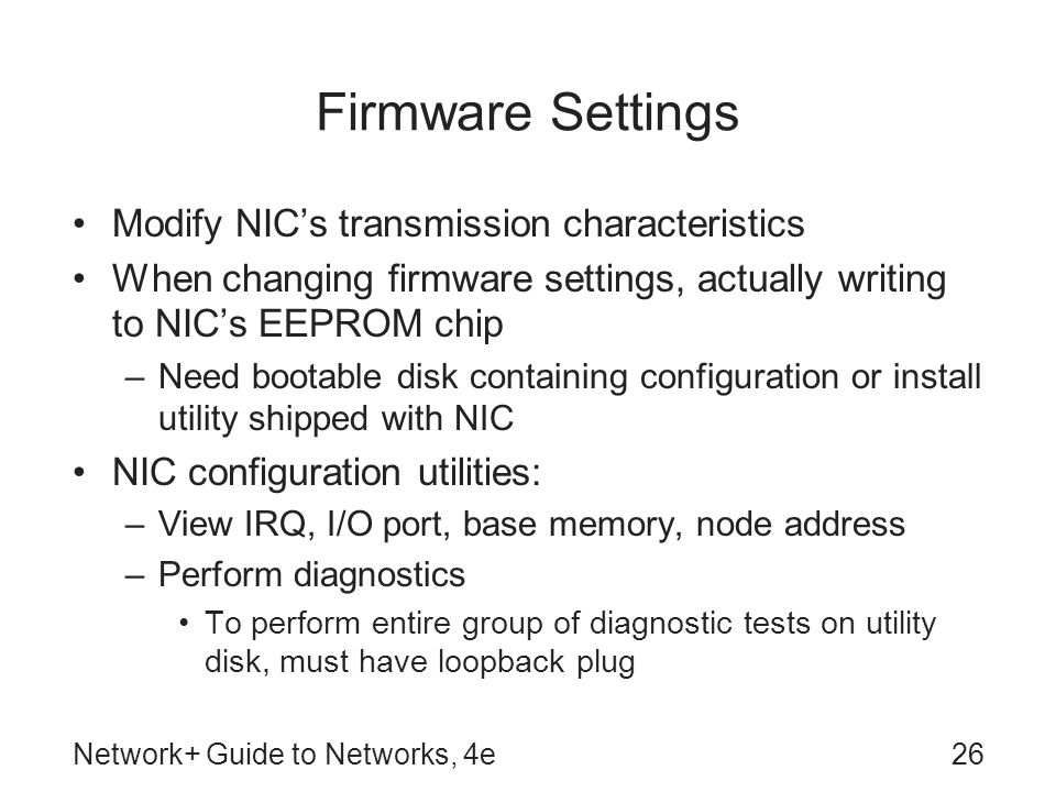 Firmware Settings Modify NIC's transmission characteristics