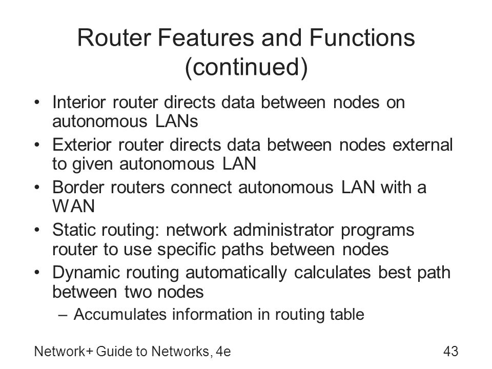 Router Features and Functions (continued)