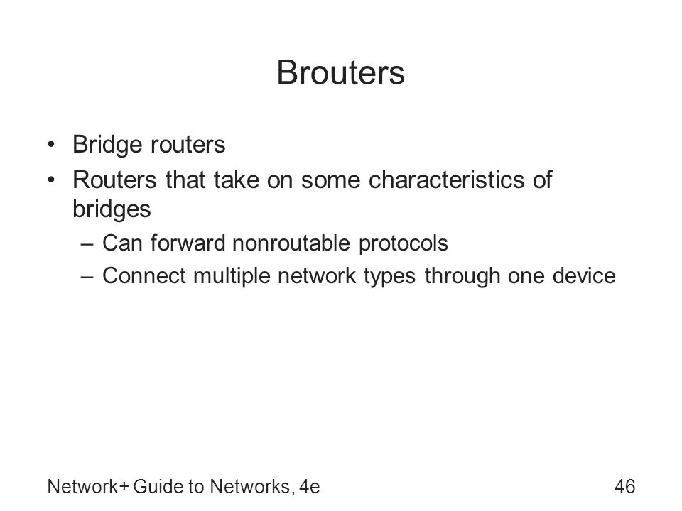 Brouters Bridge routers