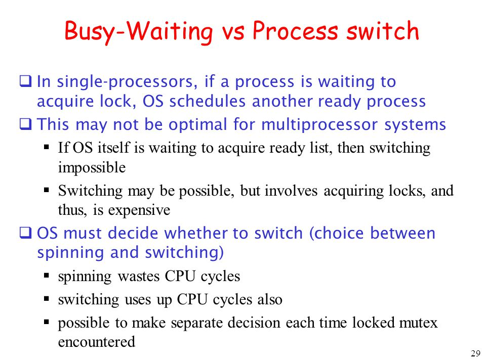 Busy-Waiting vs Process switch