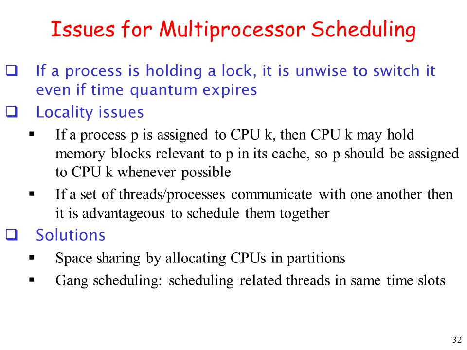 Issues for Multiprocessor Scheduling