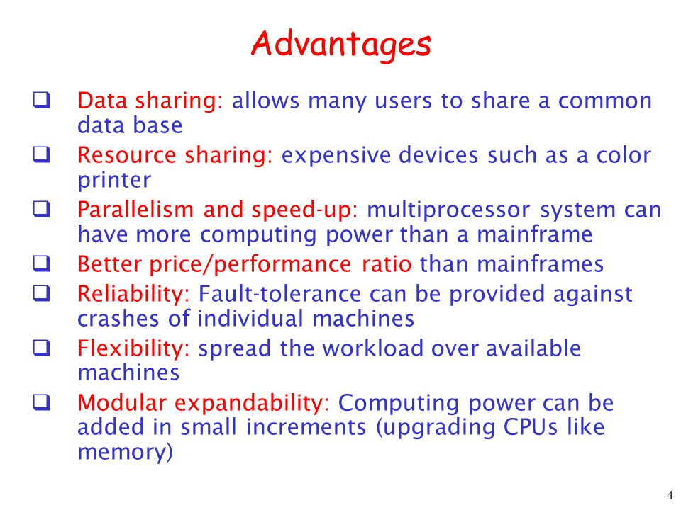 Advantages Data sharing: allows many users to share a common data base