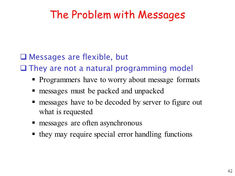 The Problem with Messages