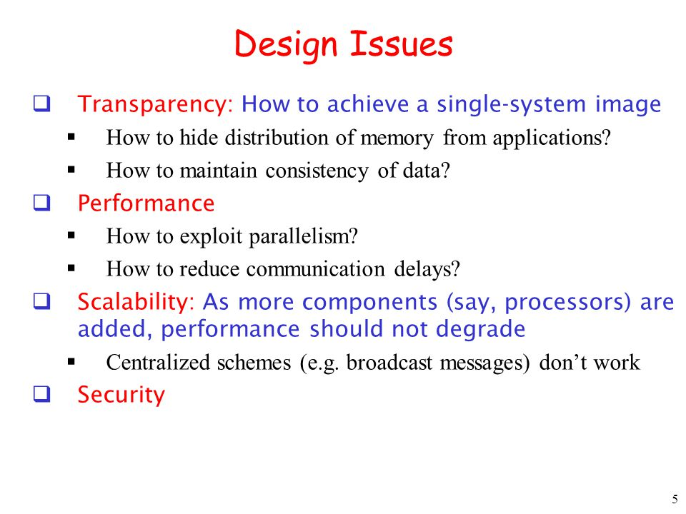 Design Issues Transparency: How to achieve a single-system image