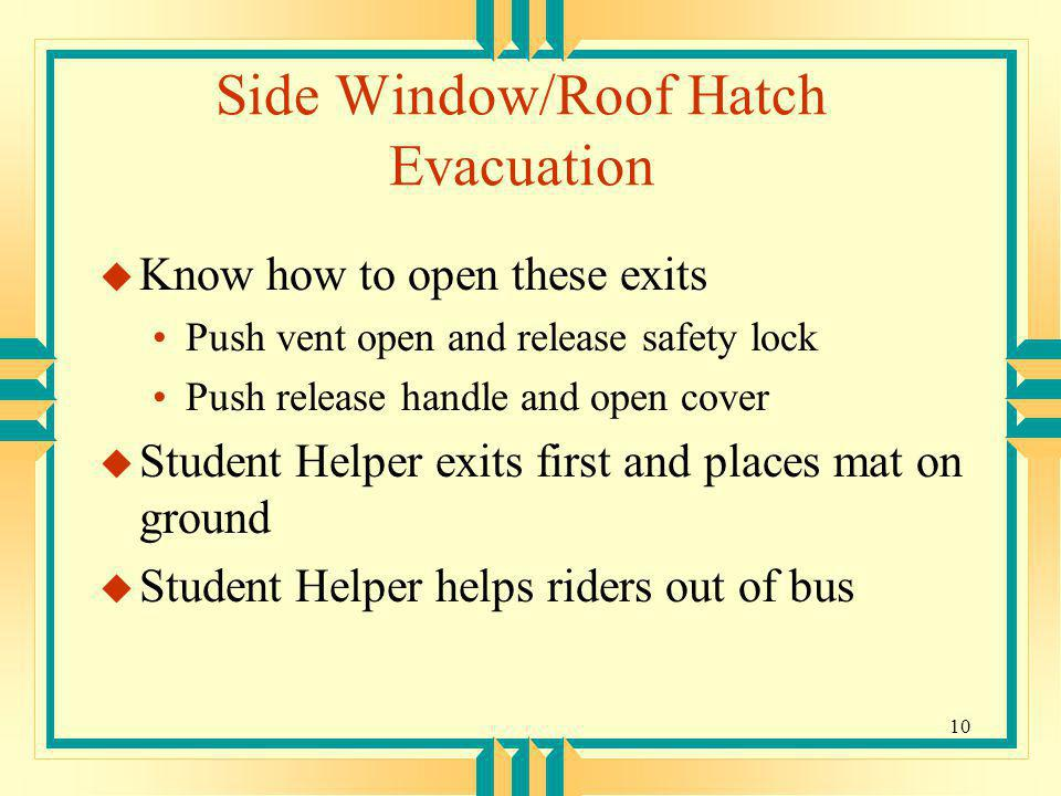 Side Window/Roof Hatch Evacuation
