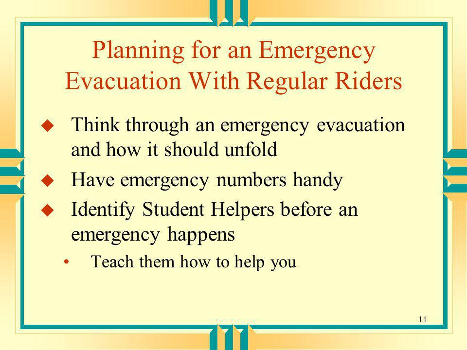 Planning for an Emergency Evacuation With Regular Riders