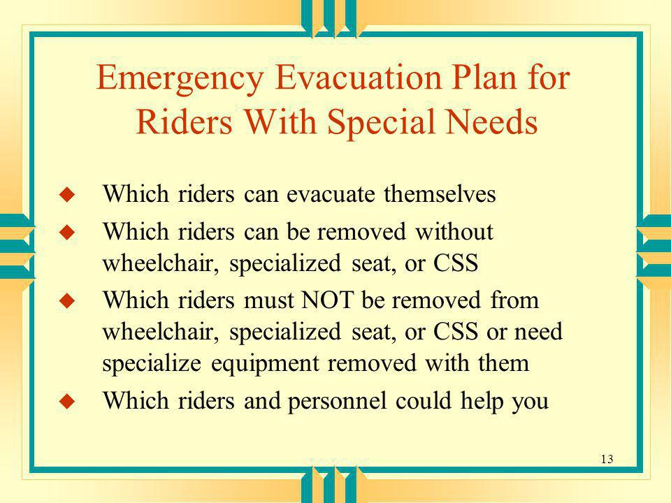 Emergency Evacuation Plan for Riders With Special Needs
