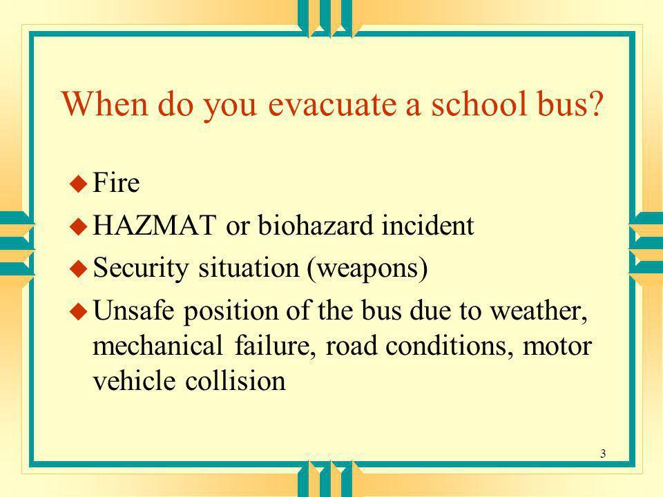 When do you evacuate a school bus