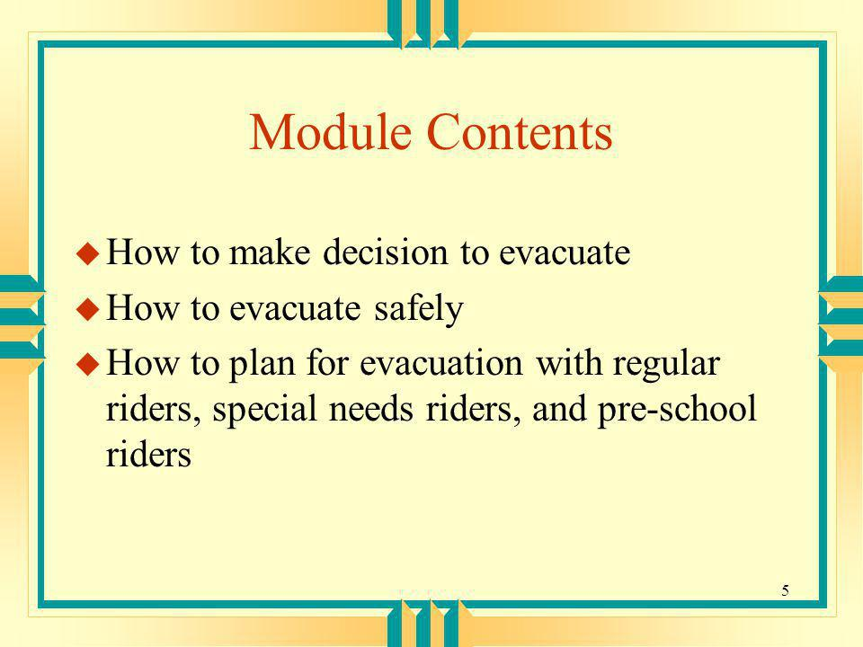 Module Contents How to make decision to evacuate