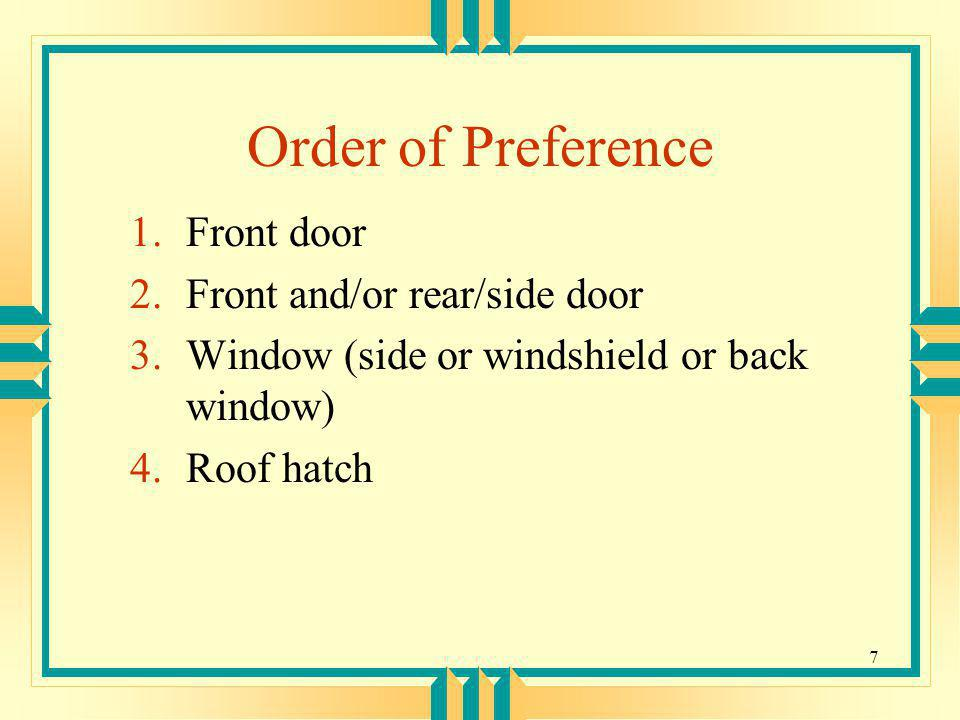 Order of Preference Front door Front and/or rear/side door