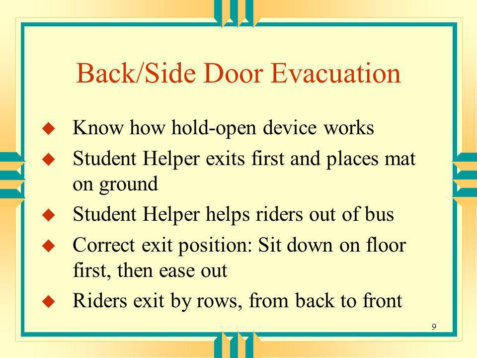 Back/Side Door Evacuation